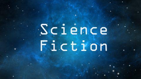 Pourquoi notre monde a besoin de la Science Fiction ?