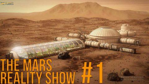 The Mars Reality Show // #1