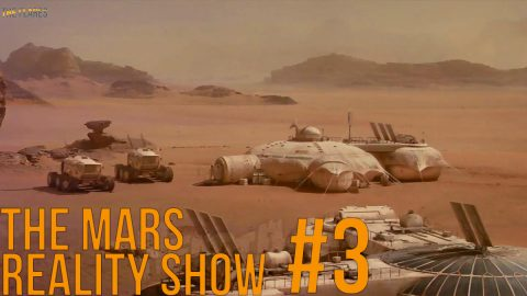 The Mars Reality Show // #3