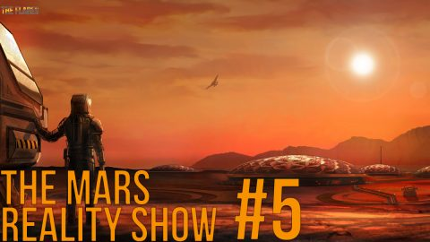 The Mars Reality Show // #5