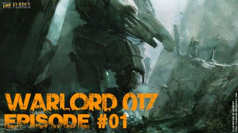 Warlord-017 // #01 : Le Pilote