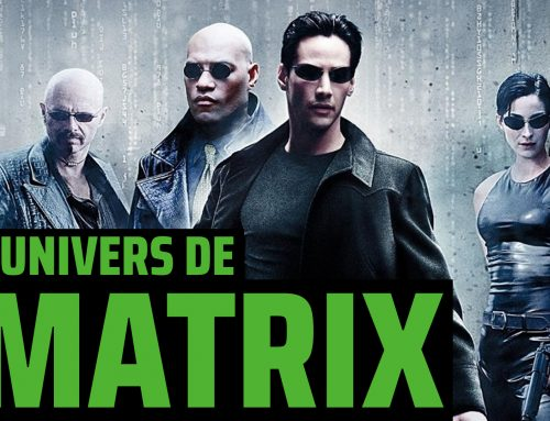 L'univers de – Matrix