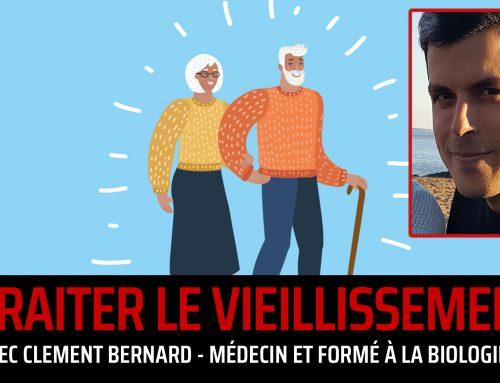 Epigénétique/édition génomique contre le vieillissement (avec Clément Bernard) [PODCAST]